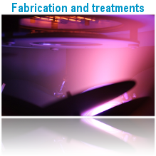 Fabrication and treatments