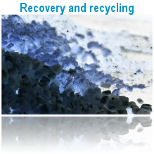 Recovery and recycling